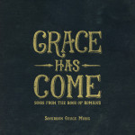 Album review: Grace Has Come