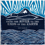 Album review: From the River to the Ends of the Earth by Matt Searles